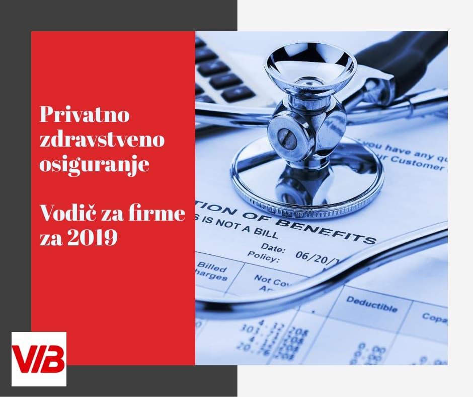 Dobrovoljno Zdravstveno Osiguranje – Vodič Za Firme Za 2019