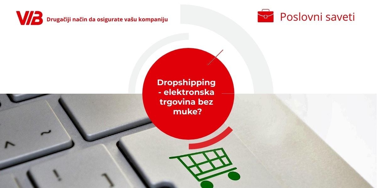 Dropshipping – Elektronska Trgovina Bez Muke?