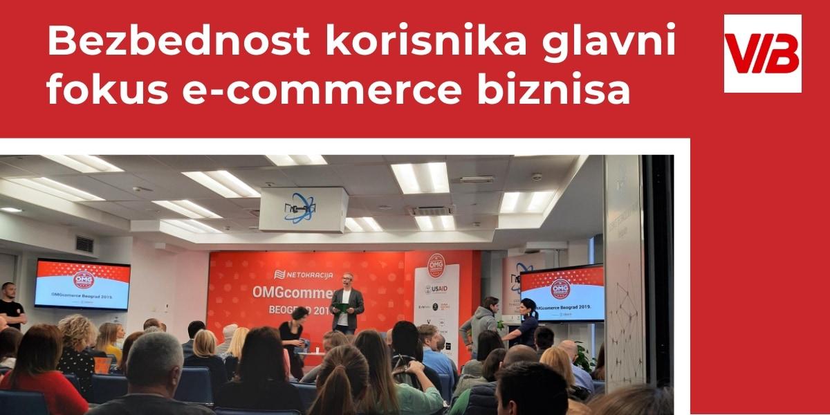 OMGcommerce 2019 Bezbednost Korisnika Glavni Fokus E Commerce Biznisa