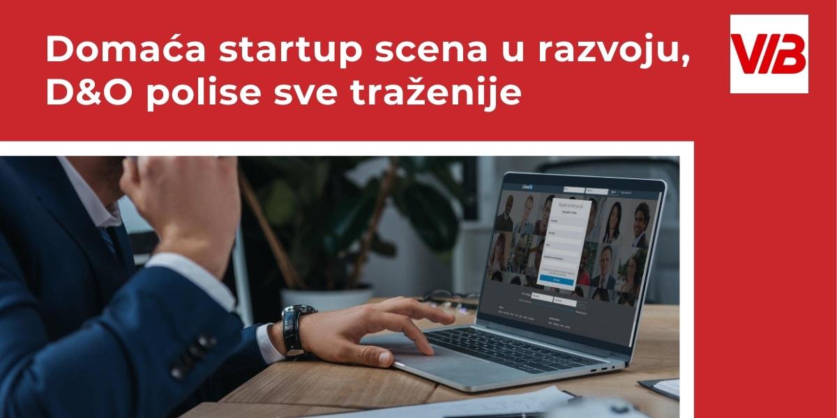Godišnji Pregled Domaća Startup Scena U Razvoju, D&O Polise Sve Traženije