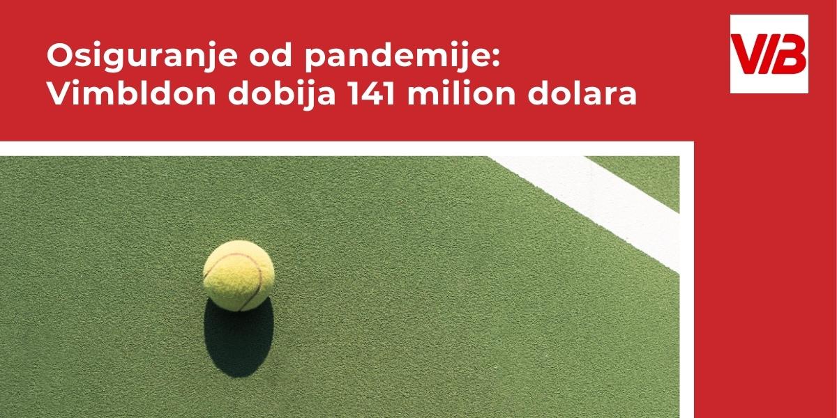 Osiguranje Od Pandemije: Vimbldon Dobija 141 Milion Dolara