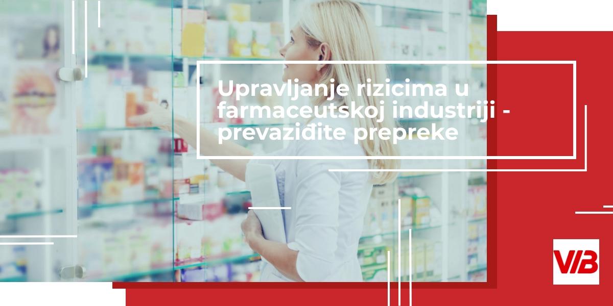 Upravljanje Rizicima U Farmaceutskoj Industriji – Prevaziđite Prepreke