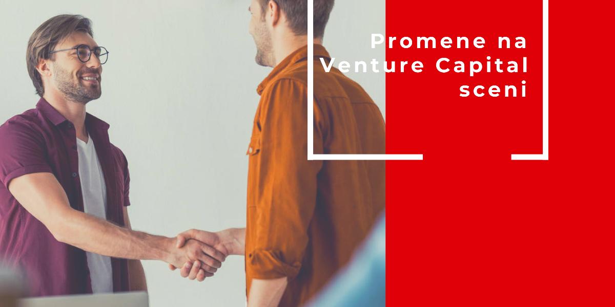 Promene Na Venture Capital Sceni: Više Od Investiranja